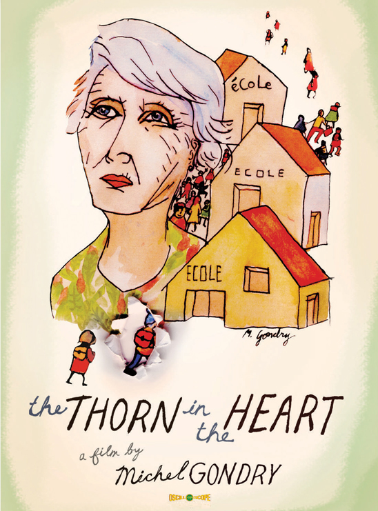 The Thorn in the Heart (L'Epine dans le Coeur)