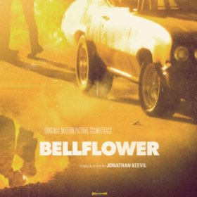 Bellflower Original Motion Picture Soundtrack (Vinyl+CD) - SOLD OUT